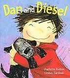 Dan And Diesel :