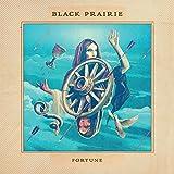 Black Prairie: Fortune (Audio CD)