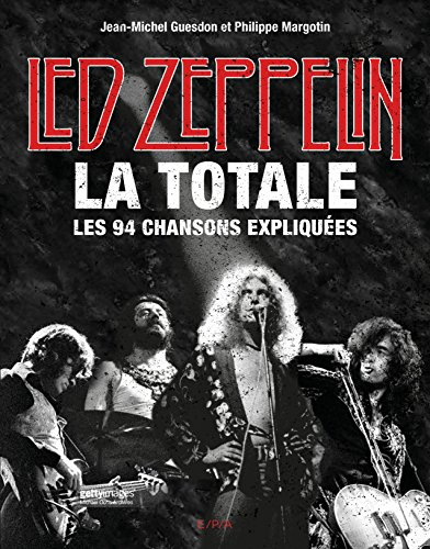 Led Zeppelin, La Totale par Jean-Michel Guesdon