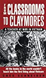 From Classrooms to Claymores: A Teacher at War in Vietnam