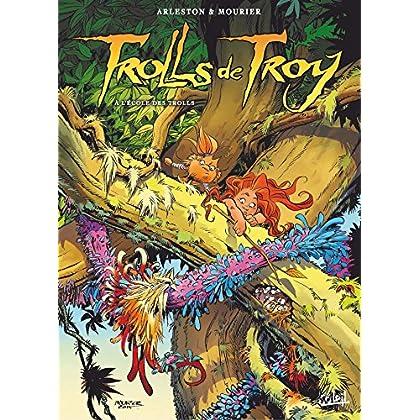 Trolls de Troy T22: A l'école des Trolls