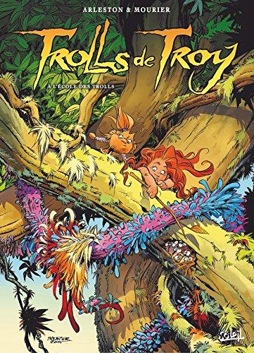 Trolls de Troy T22: A l'école des Trolls par Christophe Arleston