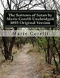 The Sorrows of Satan by Marie Corelli Unabridged 1895 Original Version