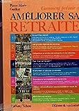 Telecharger Livres COMMENT PREVOIR ET AMELIORER SA RETRAITE DEFENSE DE VOS INTERETS (PDF,EPUB,MOBI) gratuits en Francaise