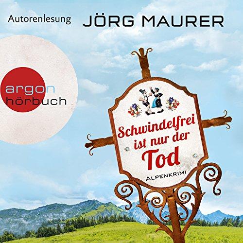 Buchseite und Rezensionen zu 'Schwindelfrei ist nur der Tod' von Jörg Maurer