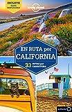 En ruta por California: 33 Rutas por carretera (Guías En ruta Lonely Planet)