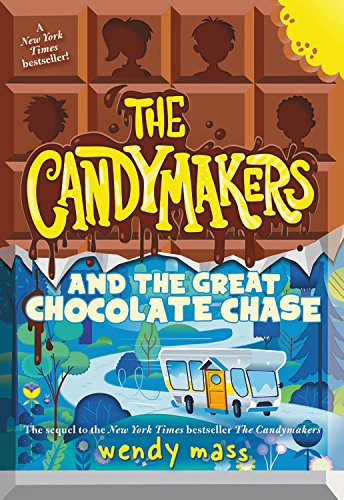 The Candymakers and the Great Chocolate Chase por Wendy Mass