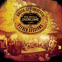 We Shall Overcome (The Seeger Sessions)