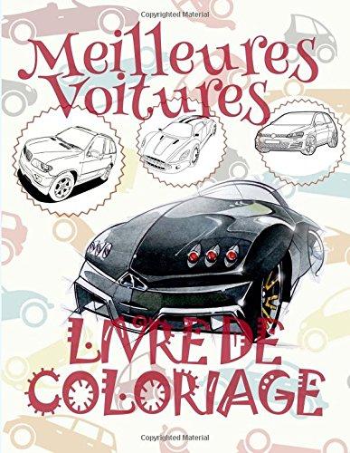✌ Meilleures Voitures ✎ Mon Premier Livre de Coloriage ~ la Voiture ✎ Livre de Coloriage 4 ans ✍ Livre de Coloriage enfant 4 ... ~ Livre de Coloriage ~ la Voiture ✍ par Kids Creative France