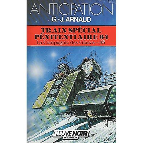 Train special penitentiaire 34 (La Compagnie Des Glaces, tome 35)