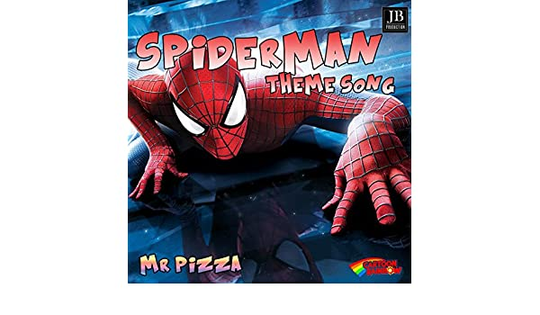 Spiderman Theme Song By Mr Pizza On Amazon Music Amazoncouk