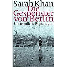 Die Gespenster von Berlin: Unheimliche Geschichten (suhrkamp taschenbuch)