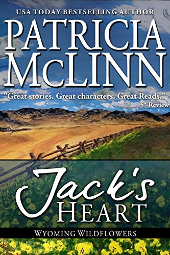 Book cover image for Jack's Heart: a western romance (Wyoming Wildflowers Book 5)