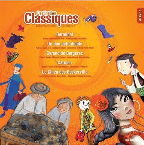 Destination classiques - Volume 3