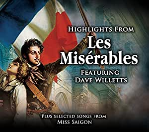Les Misérables - Highlights From Les Misérables Featuring Dave Willetts