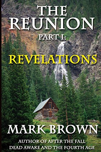 The Reunion Part 1: Revelations: Volume 1