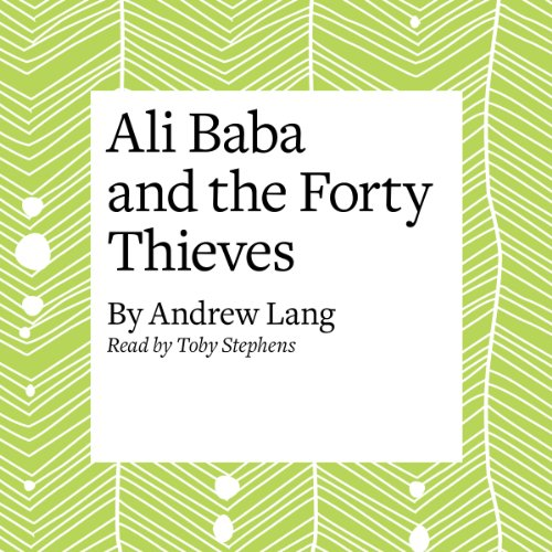 Ali Baba and the Forty Thieves  Audiolibri