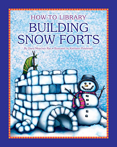 Building Snow Forts (How-To Library) (English Edition) - Cherry Sofa