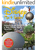 Disney Tips & Secrets: Unlocking the Magic of a Walt Disney World Vacation