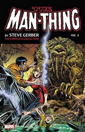 Preisvergleich Produktbild Man-Thing by Steve Gerber: The Complete Collection Vol. 1