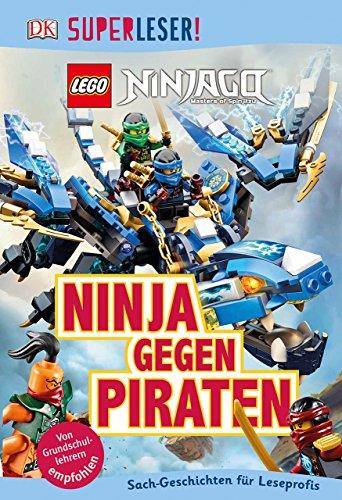 SUPERLESER! LEGO® NINJAGO®. Ninja gegen Piraten: 3. Lesestufe -