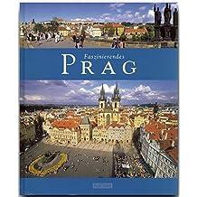 Faszinierendes PRAG - Ein Bildband mit über 100 Bildern - FLECHSIG Verlag