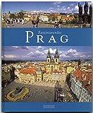 Faszinierendes PRAG - Ein Bildband mit über 100 Bildern - FLECHSIG Verlag (Faszination)