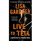 Live to Tell: A Detective D. D. Warren Novel: 4