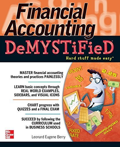 Financial Accounting DeMYSTiFieD by Leonard Eugene Berry (2010-11-29)