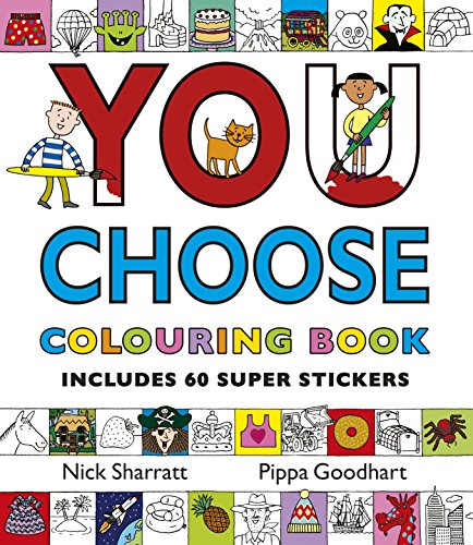 You Choose: Colouring Book with Stickers por Pippa Goodhart