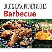 Barbecue: Quick & Easy Recipes (Quick & Easy, Proven Recipes)