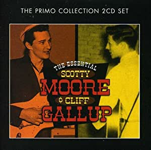 The Essential Scotty Moore & Cliff Gallup