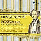Mendelssohn : Great Choralworks (Coffret 6 CD)