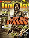 Be The Last Man Standing [Survivalist Magazine Issue #21]