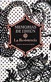 Memorias de Idhun, la resistencia