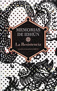 Memorias de Idhun, la resistencia par Laura Gallego
