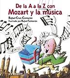 De la A a la Z con Mozart y la música (incluye CD de Mozart) (Montaña encantada)