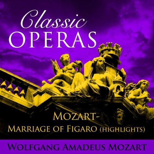 Classic Opera's - Mozart-Marri...