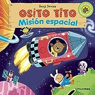 Osito Tito. Misión espacial par Benji Davies
