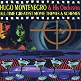 Songtexte von Hugo Montenegro and His Orchestra - All-Time Greatest Movie Themes & Schemes