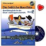 Die fröhliche Querflöte Band 2 - Querflötenschule für den Einzel- und Gruppenunterricht von Gefion Landgraf - Lehrbuch mit CD und bunter herzförmiger Notenklammer