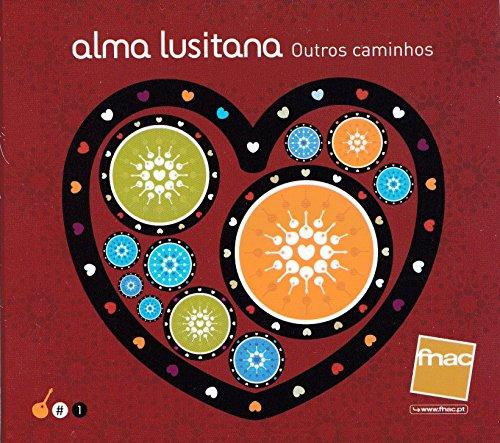Alma Lusitana: Outros Caminhos [CD] 2009