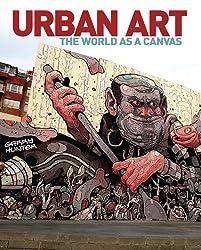Urban Art: The World as a Canvas