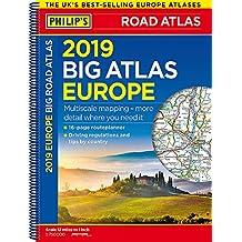 Philip's 2019 Big Road Atlas Europe: (A3 Spiral binding) (Philips Road Atlas)