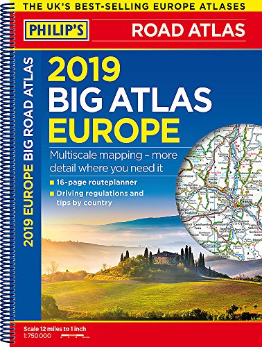 Philip's 2019 Big Road Atlas Europe: (A3 Spiral binding) (Philips Road Atlas)