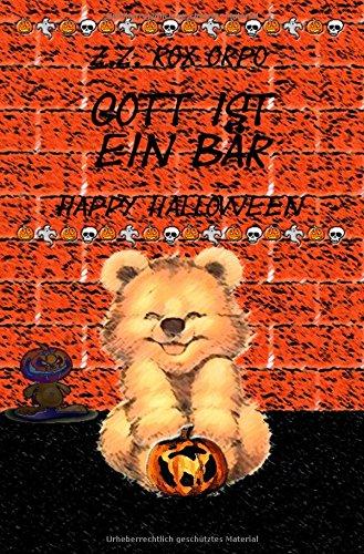 Preisvergleich Produktbild Gott ist ein Bär Happy Halloween
