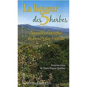 """Afficher """"Liqueur des cinq herbes (La)"""""""