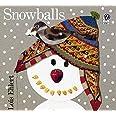 Snowballs (Rise and Shine)