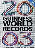 Guiness World Records 2003 - Das Original Buch der Rekorde -