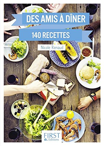 Le Petit livre de - Des amis  dner en 140 recettes